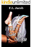 I Won't Give Up on You (Black Hollywood Series Book 2)