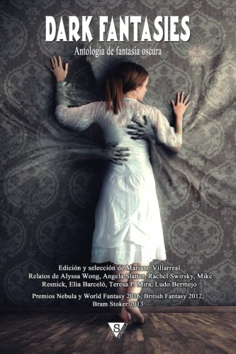Dark Fantasies: Antología de Fantasía Oscura: Volume 5 (Nova Fantástica)