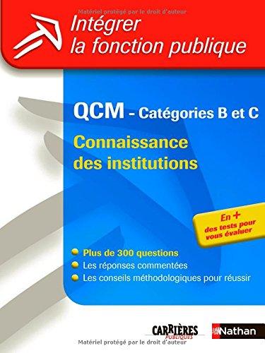 QCM Connaissance des institutions : Catgories B et C