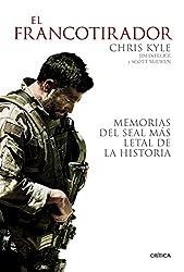 El francotirador : memorias del SEAL más letal de la historia (Memoria (critica))