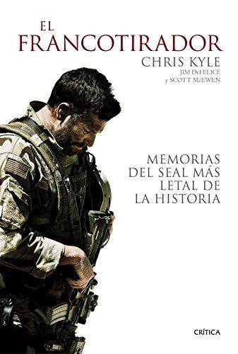 El francotirador: Memorias del SEAL más letal de la historia (Memoria (critica))
