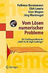 Vom Lösen numerischer Probleme: Ein Streifzug Entlang Der