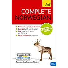 Complete Norwegian Beginner to Intermediate Course: (Book and audio support) (Teach Yourself)