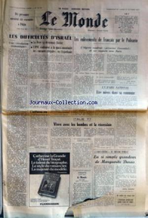 MONDE (LE) [No 10187] du 30/10/1977 - DIX PERSONNES AURAIENT ETE EXECUTEES A PEKIN +¼ UNE REVOLUTION ECONOMIQUE - LES DIFFICULTES D'ISRAEL PAR ANDRE SCEMAMA +¼ LES ENLEVEMENTS DE FRANCAIS PAR LE POLISARIO PAR PAUL BALTA +¼ AU JOUR LE JOUR - L'UNIFORME OTE PAR ROBERT ESCARPIT +¼ ITALIE 77 - VIVRE AVEC LES BOMES ET LA RECESSION PAR ROBERT SOLE +¼ UN ENJEU NATIONAL - ETRE MIEUX DANS SA COMMUNE PAR MARC BECAM +¼ L'EDEN-CINEMA , AU THEATRE D'ORSAY - LA SI SIMPLE GRANDEUR DE MARGUE