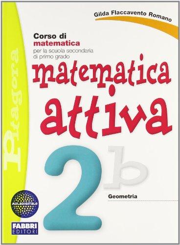 Matematica attiva. con quaderno. per la scuola media: 2