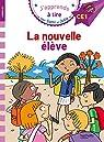 J'apprends à lire avec Sami et Julie - CE1 : La nouvelle élève par Massonaud