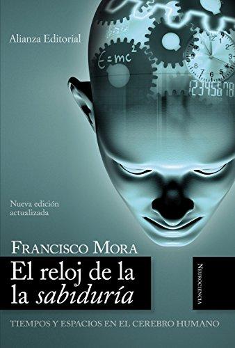 El reloj de la sabiduría (Alianza Ensayo) (Spanish Edition)