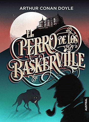 El perro de los Baskerville (Austral Intrépida) por Arthur Conan Doyle
