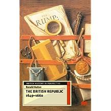 The British Republic 1649-1660 (British History in Perspective)