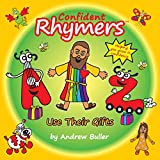Confident Rhymers - Use Their Gifts (The Rhymers)