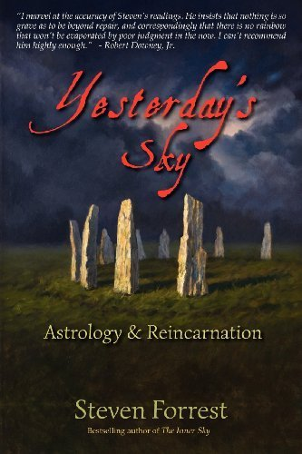 Yesterday's Sky: Astrology and Reincarnation by Forrest, Steven Published by Seven Paws Press (2012)