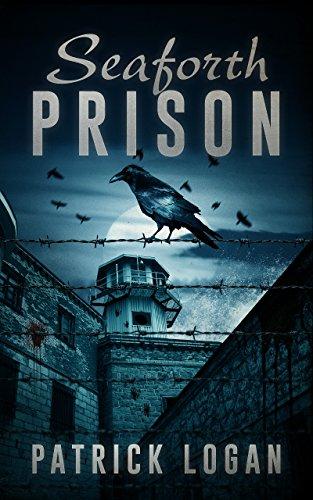 Seaforth Prison (The Haunted Book 3)