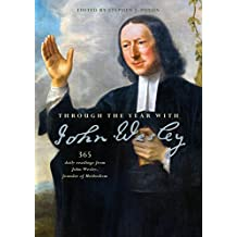 Through the Year with John Wesley: 365 daily readings from John Wesley