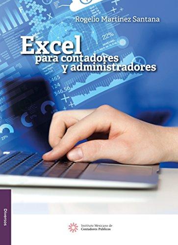 Excel para contadores y administradores por Rogelio Martínez Santana