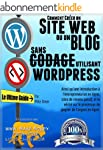 COMMENT CR�ER UN SITE WEB OU UN BLOG:...