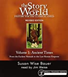 The Story of the World: History for the Classical Child: Ancient Times: Audiobook: An...