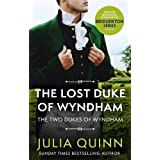 The Lost Duke Of Wyndham: by the bestselling author of Bridgerton (Two Dukes of Wyndham)