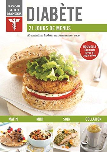 Diabète : 21 jours de menus par Alexandra Leduc, Gabrielle Dalessandro