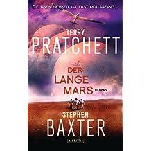 Der Lange Mars: Lange Erde 3 - Roman