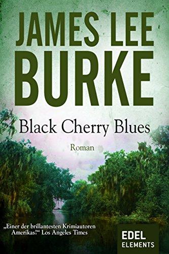 Black Cherry Blues (Detective Dave Robicheaux 3) -