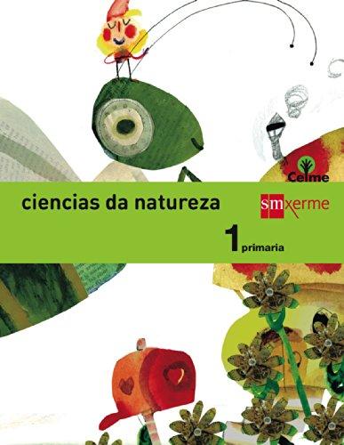Ciencias da natureza. 1 Primaria. Celme - 9788498544374 por Mercedes Garín Muñoz