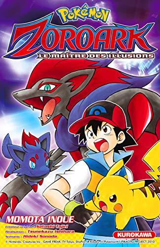 Pokemon Zoroark - Le maitre des illusions par SONODA Hideki