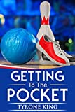 Getting to the Pocket (Bowling Tanning  Book 1) (English Edition)