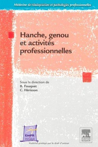 Hanche, genou et activités professionnelles (Ancien Prix éditeur : 58 euros)