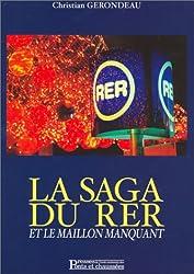 La Saga du RER et le Maillon manquant