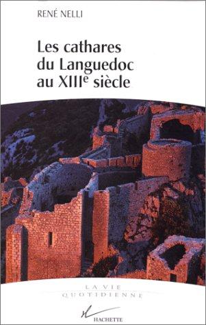 Les Cathares du Languedoc au XIIIe siècle
