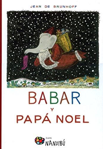 Babar y Papá Noel (Nandibú)