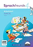 Sprachfreunde - Ausgabe Süd 2010 (Sachsen, Sachsen-Anhalt, Thüringen): 4. Schuljahr - Arbeitsheft mit CD-ROM