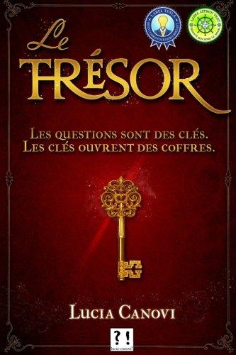 Le trsor: Les questions sont des cls. Les cls ouvrent les coffres.