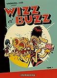 Wizz et Buzz, Tome 1 :