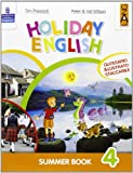 Holiday English. Summer Book. Con CD Audio. Per la 4ª classe elementare