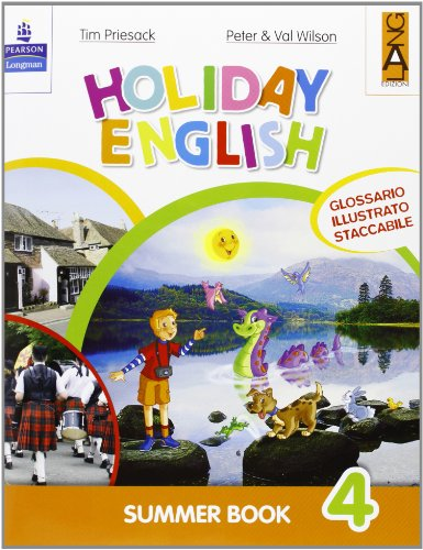 Holiday English. Summer Book. Con CD Audio. Per la 4 classe elementare