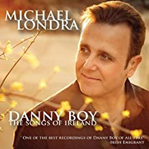 Danny Boy, The Songs Of Ireland