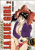 Telecharger Livres Original La Blue Girl tome 2 (PDF,EPUB,MOBI) gratuits en Francaise