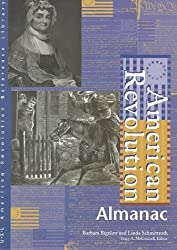 American Revolution: Almamac: Almanac (American Revolution Reference Library)