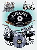 Crash! The World's Greatest Drum Kits