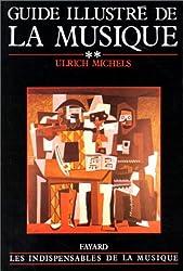 Guide illustré de la musique, tome 2
