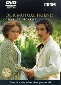 Our Mutual Friend [DVD] [1998]