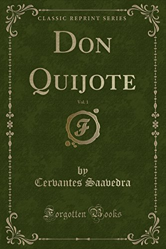 Don Quijote, Vol. 1 (Classic Reprint)