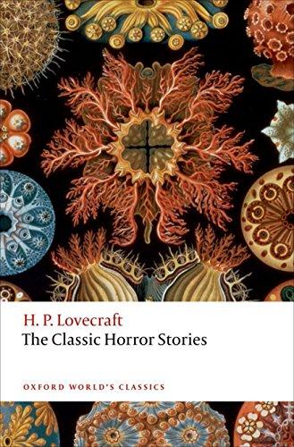 The Classic Horror Stories (Oxford World's Classics) por H. P. Lovecraft