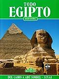 Todo Egipto. Del Cairo a Abú Simbel y el Sinai (Classici per il turismo)