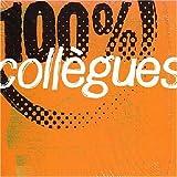 Songtexte von 100% Collègues - 100% Collègues