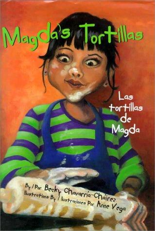 Magda's Tortillas/Las Tortillas De Magda por Becky Chavarria-Chairez