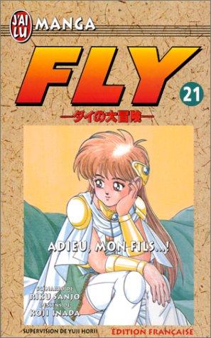 Fly, tome 21 : Adieu mon fils...!
