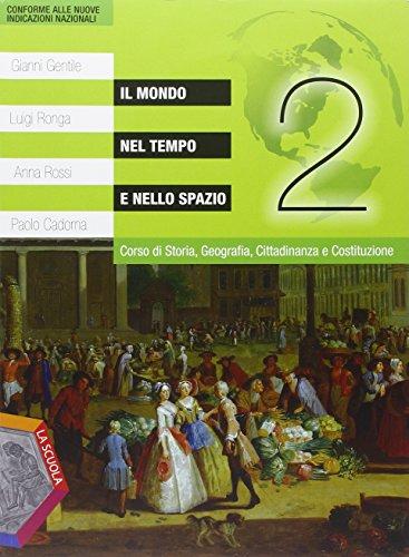 Il mondo nel tempo e nello spazio. Ediz. plus. Per la Scuola media. Con DVD. Con e-book. Con espansione online: 2