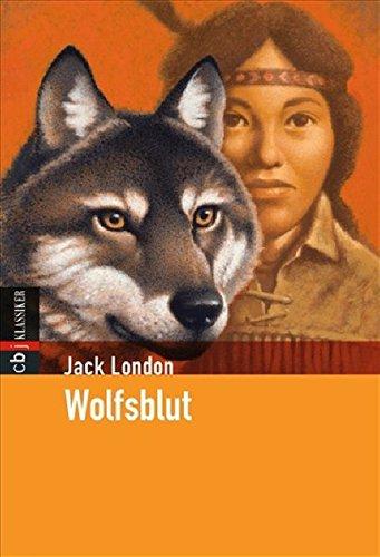 Wolfsblut (Klassiker der Kinderliteratur, Band 8)